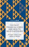 book cover: The Next Financial Crisis and How to Save Capitalism